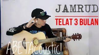 Telat 3 Bulan - JAMRUD || Abeta Mo Cover