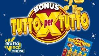 Gratta e Vinci - Proviamo il BONUS TUTTO X TUTTO!