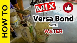 How to: mix VersaBond with water Ratio - easy trick.