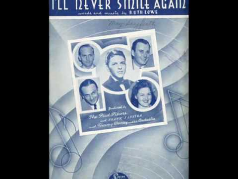 I'LL NEVER SMILE AGAIN ~ Tommy Dorsey & His Orchestra (1940) Mp3
