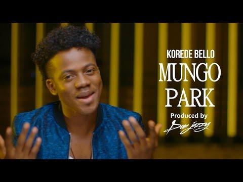 Korede Bello - Mungo Park [Dir. by Mex]