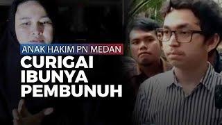 Anak Hakim PN Medan Curigai Ibunya Pembunuh sejak Cerita Mobil Tabrak Pagar Rumah