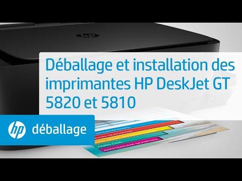 Déballage et installation des imprimantes HP DeskJet GT 5820 et 5810
