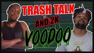 TRASH TALK AND 2K VOODOO!! - NBA 2K16 Blacktop Gameplay ft. Flam