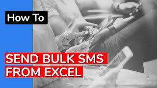 Send Bulk SMS from Excel in 2020