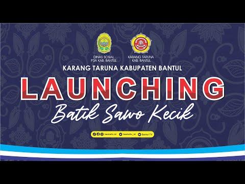 Live | Launching Batik Sawo Kecik Karang Taruna Kabupaten Bantul