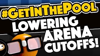 How To Lower Arena Cutoffs #GetInThePool