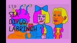 LSD - AUDIO  SIA, DIPLO, LABRINCH - ChipRemix