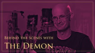 The Creatura Series: Behind the Scenes with The Demon