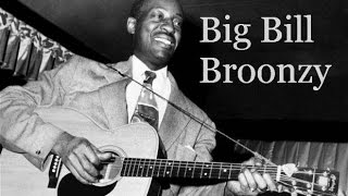 Hey Hey by Big Bill Broonzy