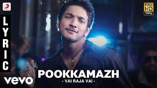 Vai Raja Vai - Pookkamazh Lyric