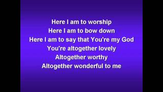 Here I am to Worship worship video w lyrics) (1)