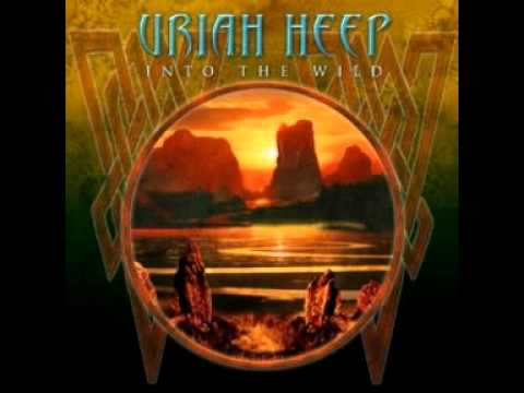 Into the Wild (2011) (Song) by Uriah Heep