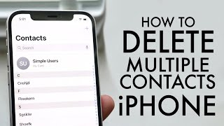 How To Delete Multiple Contacts On ANY iPhone!