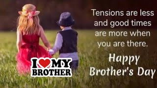 Happy Brothers Day 2020, Brothers day wishes, greetings, messages, quotes, WhatsApp status #brother
