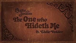 Leslie Jordan The One Who Hideth Me