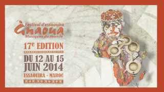 PRESENTATION DE LA PROGRAMMATION DU FESTIVAL GNAOUA ET MUSIQUES DU MONDE 2014 AVEC HIT RADIO