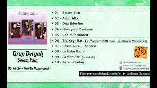Grup Dergah - Tıb Xeyr Hati (Sen Hoşgeldin) Ya Muhammed