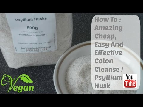 Video How To : Introducing Psyllium Husk Amazing Cheap Colon Cleanser !