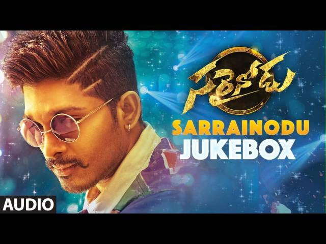 Sarainodu Jukebox Blockbuster Please Subscribe To My