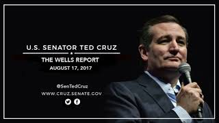 Sen. Cruz on The Wells Report - August 17, 2017