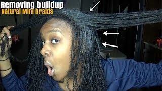 How To  Removing Buildup  Natural Mini Braids/ Natural Hair