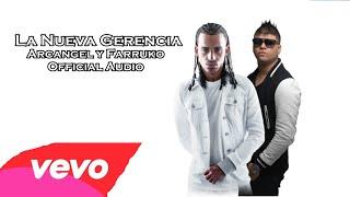 La Nueva Gerencia - Arcangel Ft Farruko (Official Audio)