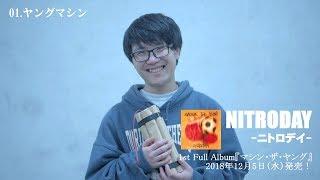 """ニトロデイ """"マシン・ザ・ヤング"""" (Official Trailer)"""