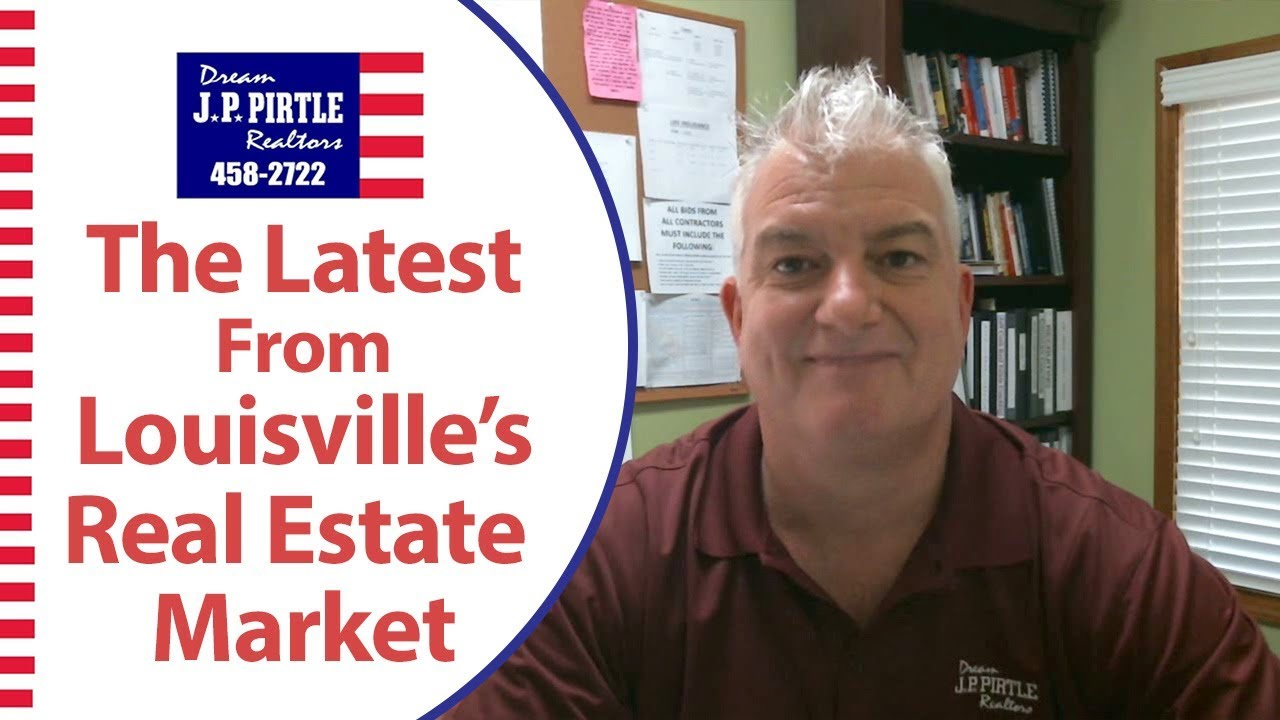 An Update on the Louisville Real Estate Market