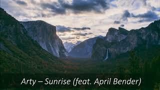 Arty – Sunrise (feat. April Bender)