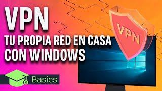 Cómo CREAR TU PROPIA RED VPN GRATIS con WINDOWS