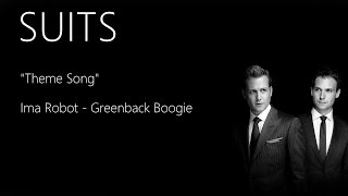 Ima Robot - Greenback Boogie | SUITS THEME SONG