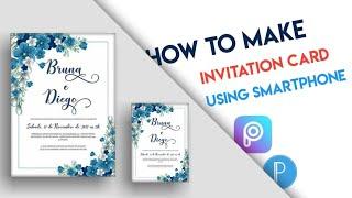 How to Make Invitation Card Design | PicsArt & Pixellab | Using Smartphone || Vijay Editz Official.