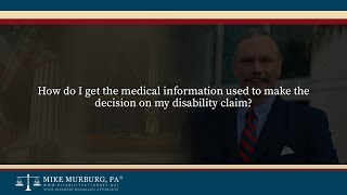 Video thumbnail: How do I get the medical information used to make the decision on my disability claim?