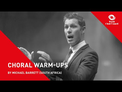 , title : 'Michael Barrett: The 3 Golden Rules of Warming Up your Choir