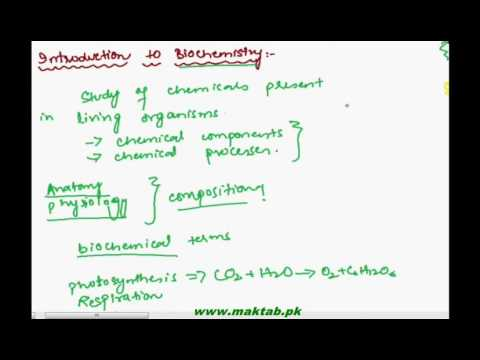 FSC Biology Book1, CH 2, LEC 1: Introduction of Biochemistry and Importance of Carbon