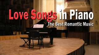 Love Songs in Piano: Best Romantic Music