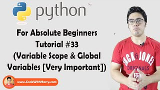 Scope, Global Variables and Global Keyword | Python Tutorials For Absolute Beginners In Hindi #33