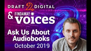 D2D Ask Us Anything, Audiobook Edition! October 17, 2019