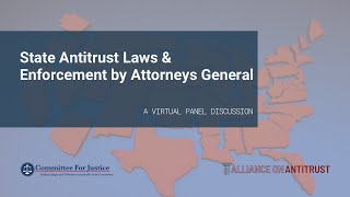 State Antitrust Laws and Enforcement by Attorneys General