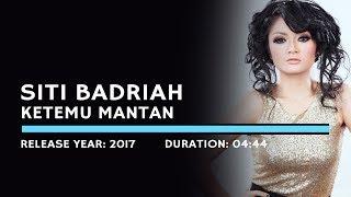Gambar cover Siti Badriah - Ketemu Mantan (Karaoke Version)