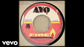 Ayo - Fire
