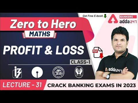 Profit and Loss (Class 1) | Maths | Adda247 Banking Classes | Lec-31