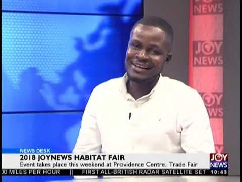 2018 JoyNews Habitat Fair - News Desk on JoyNews (17-9-18)