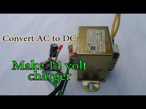 Make 12 or 14 volt charger at home convert AC to DC