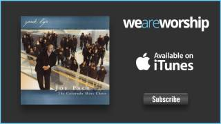 Joe Pace & The Colorado Mass Choir - We Worship You This Day