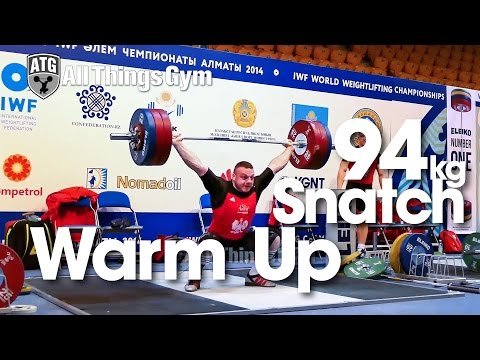 94kg Warm Up Area Snatch Almaty 2014 World Weightlifting Championships