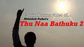 "Thu Naa Bathuku 2 - Short Film ""Promo"" by Abhishek Pathri"