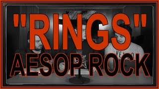 """""""Rings"""" by Aesop Rock 