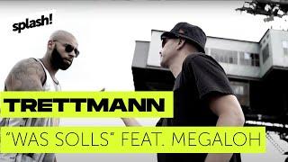 Trettmann   Was Solls Feat. Megaloh (prod. Teka) (splash! Mag TV Premiere) (Archiv)